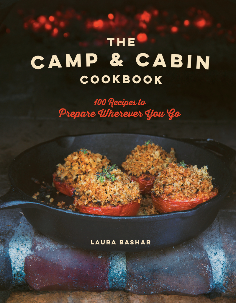 Book cover for The Camp & Cabin Cookbook by Laura Bashar