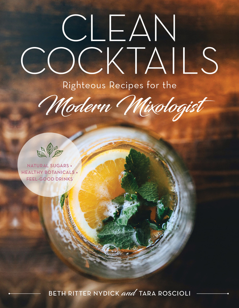 Book cover for Clean Cocktails by Beth Ritter Nydick