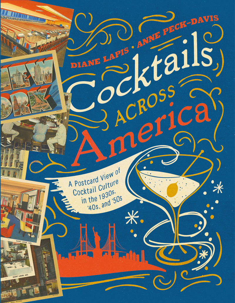 Book cover for Cocktails Across America by Diane Lapis