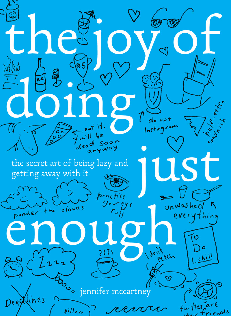 Book cover for The Joy of Doing Just Enough by Jennifer McCartney