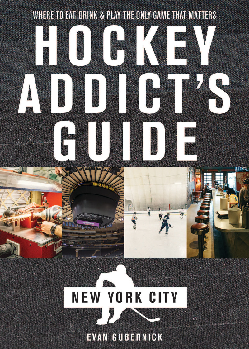 Book cover for Hockey Addict's Guide to New York City by Evan Gubernick
