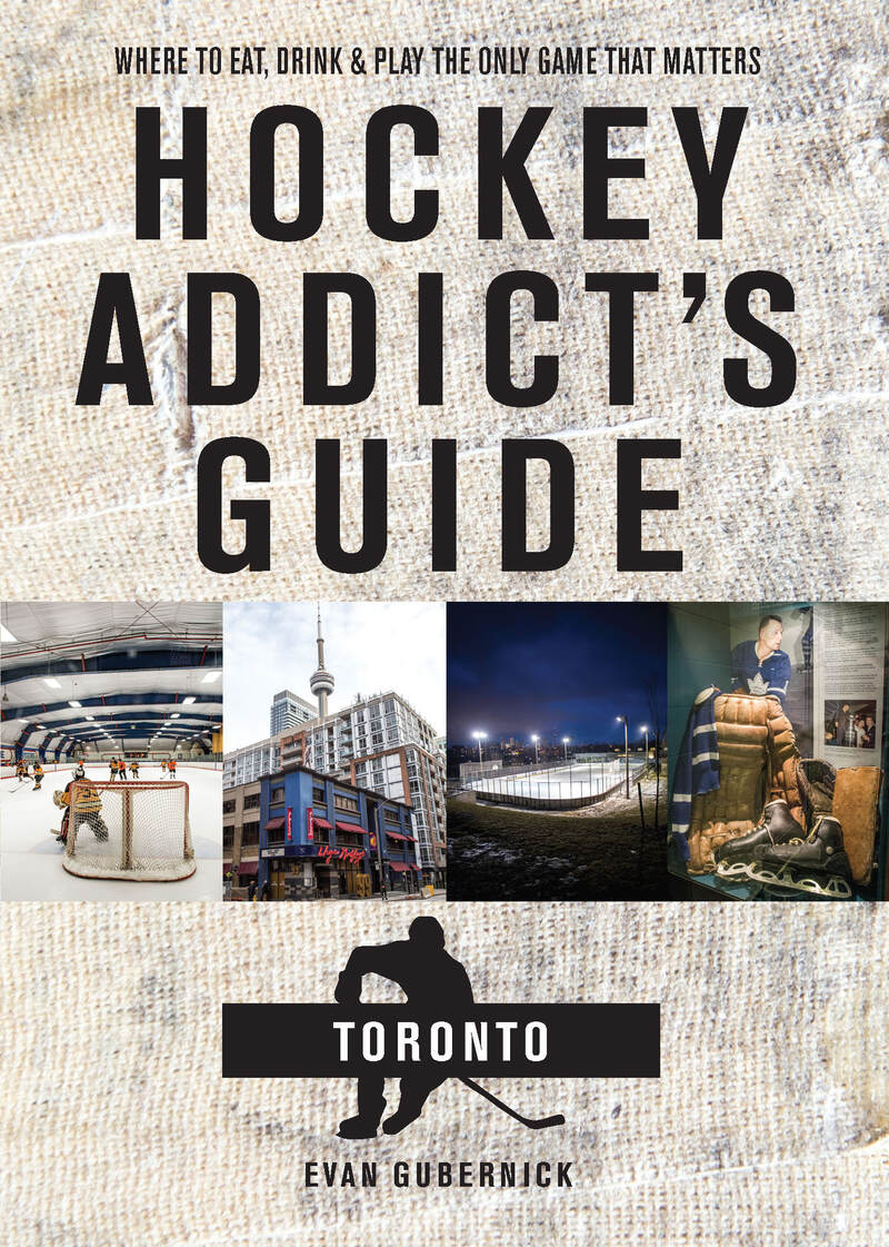 Book cover for Hockey Addict's Guide Toronto by Evan Gubernick