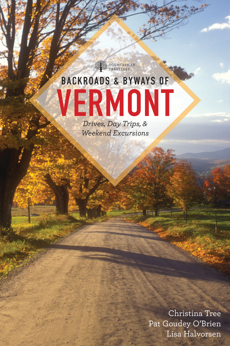 Book cover for Backroads & Byways of Vermont by Christina Tree