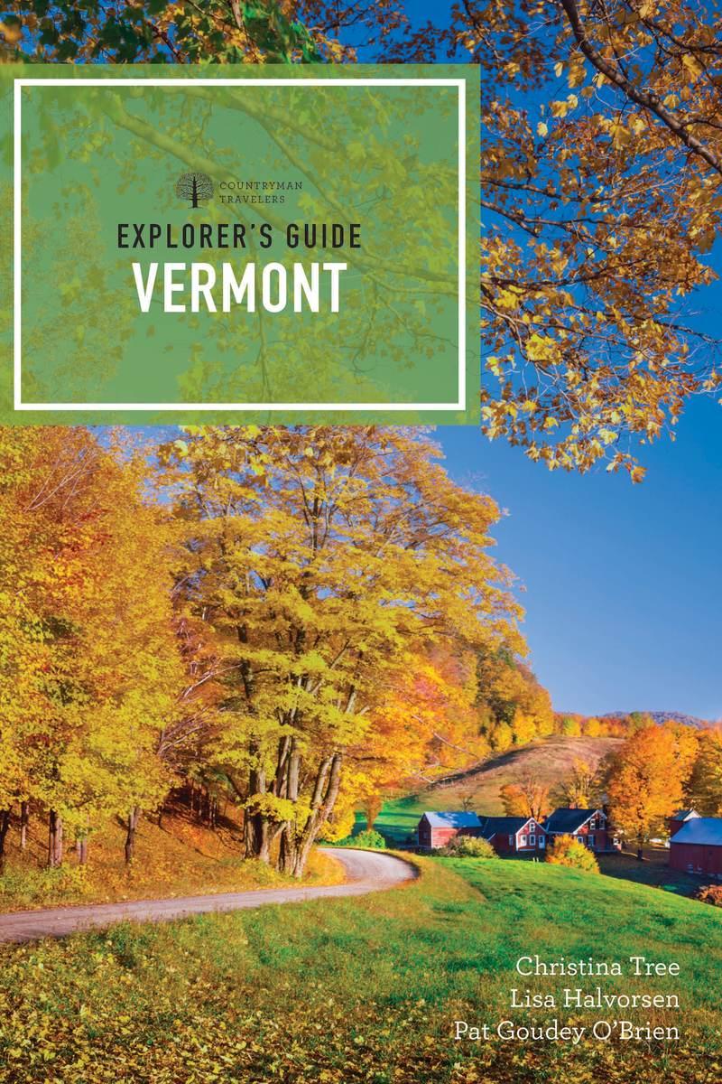 Book cover for Explorer's Guide Vermont by Lisa Halvorsen