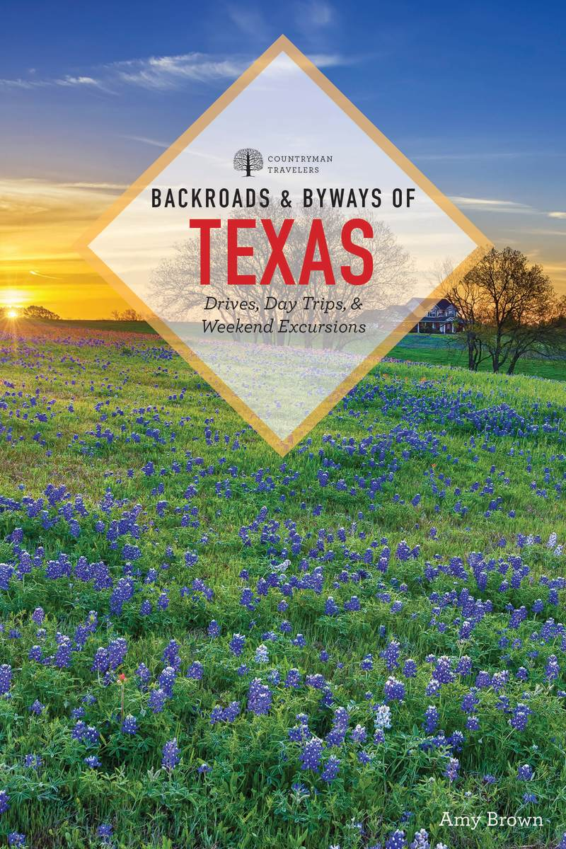 Book cover for Backroads & Byways of Texas by Amy K. Brown