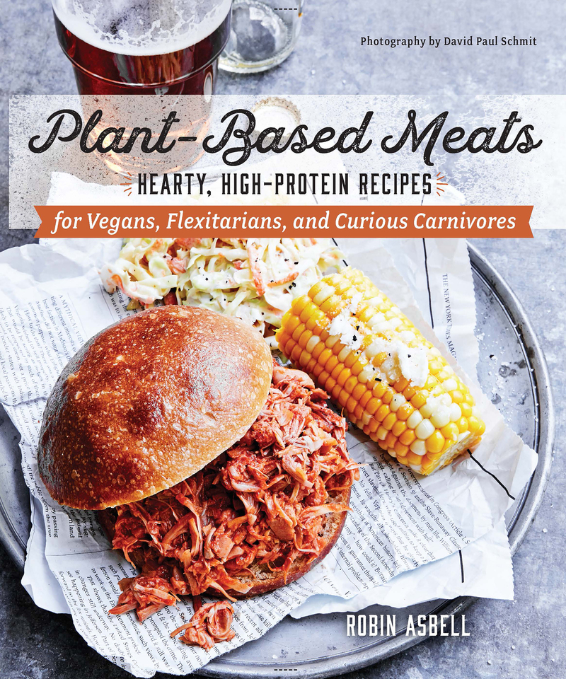 Book cover for Plant-Based Meats by Robin Asbell