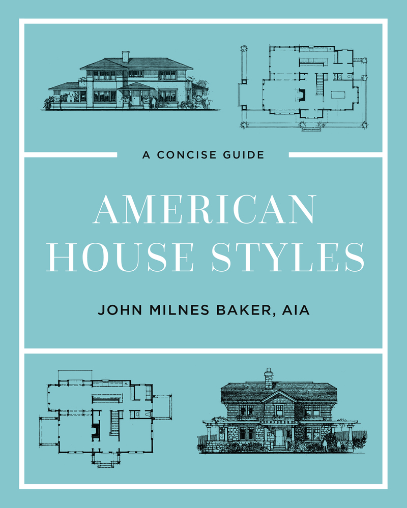 Book cover for American House Styles by John Milnes Baker