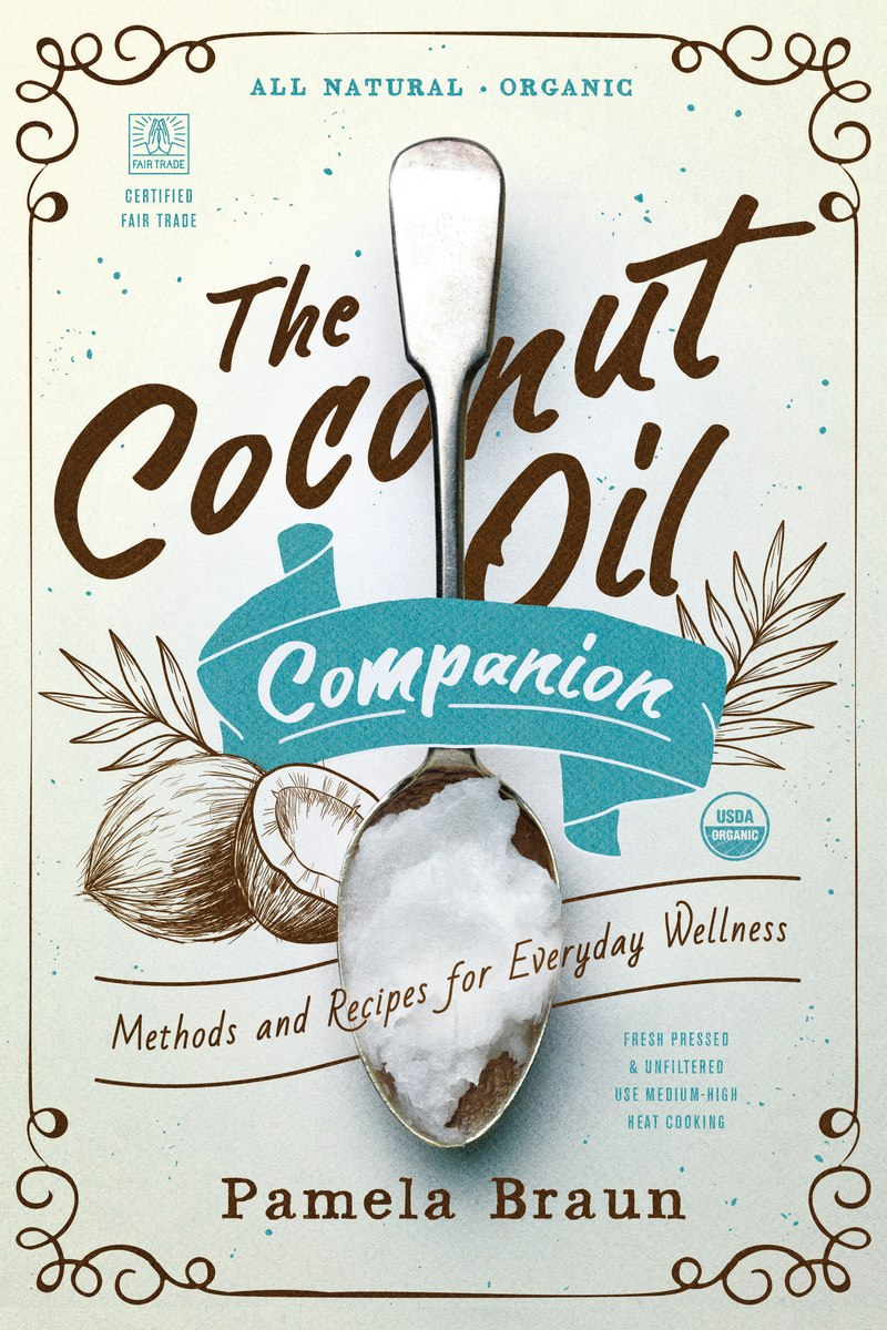 Book cover for The Coconut Oil Companion by Pamela Braun