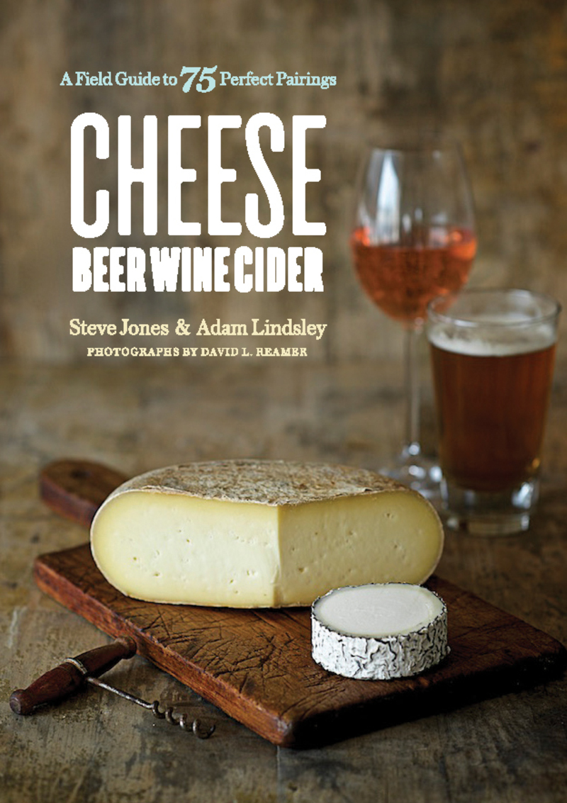Book cover for Cheese Beer Wine Cider by Steve Jones