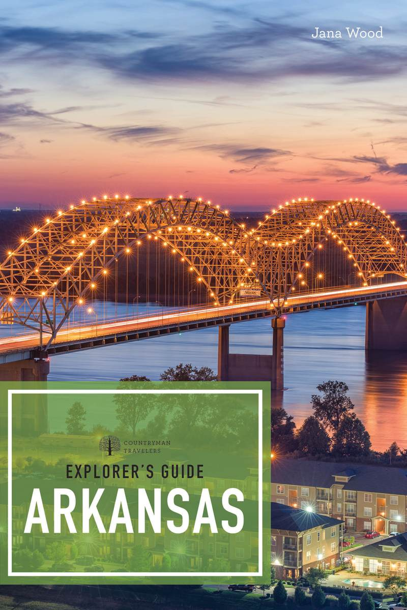 Book cover for Explorer's Guide Arkansas by Jana Wood