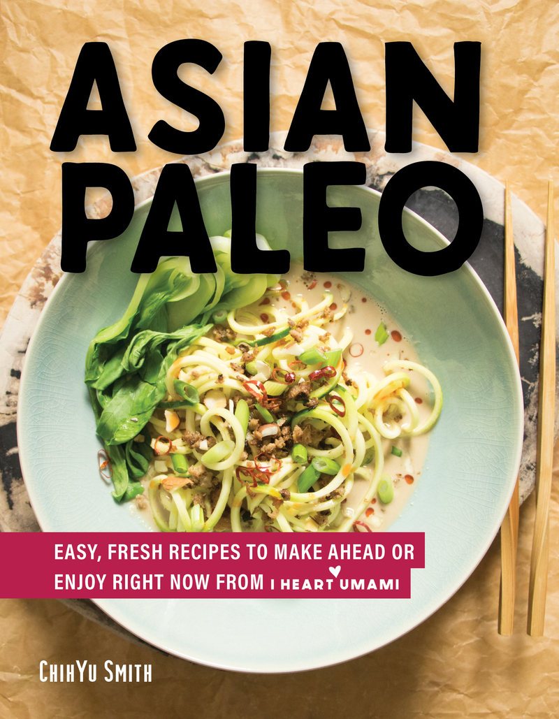 Book cover for Asian Paleo by ChihYu Smith