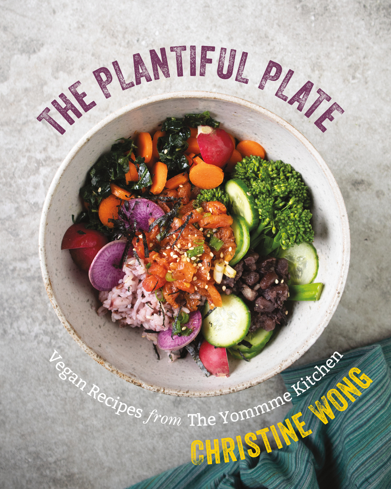 Book cover for The Plantiful Plate by Christine Wong