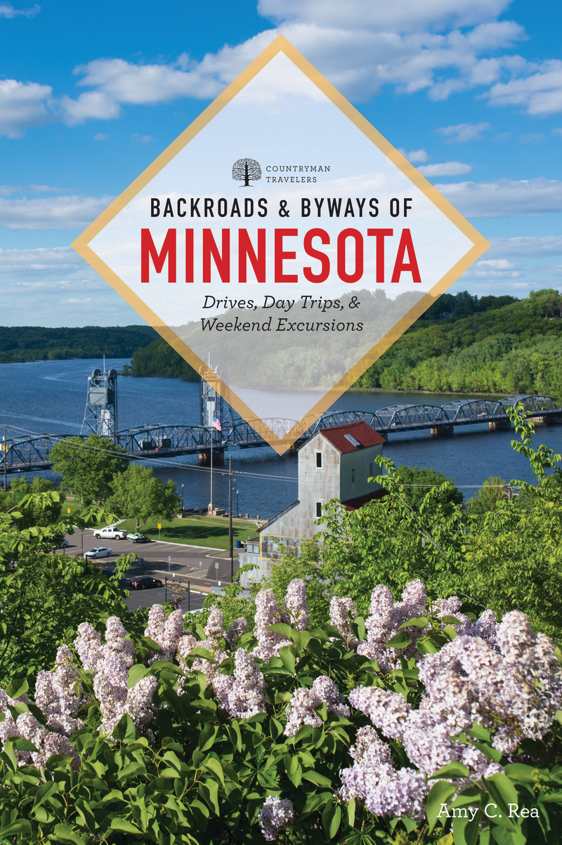 Book cover for Backroads & Byways of Minnesota by Amy C. Rea