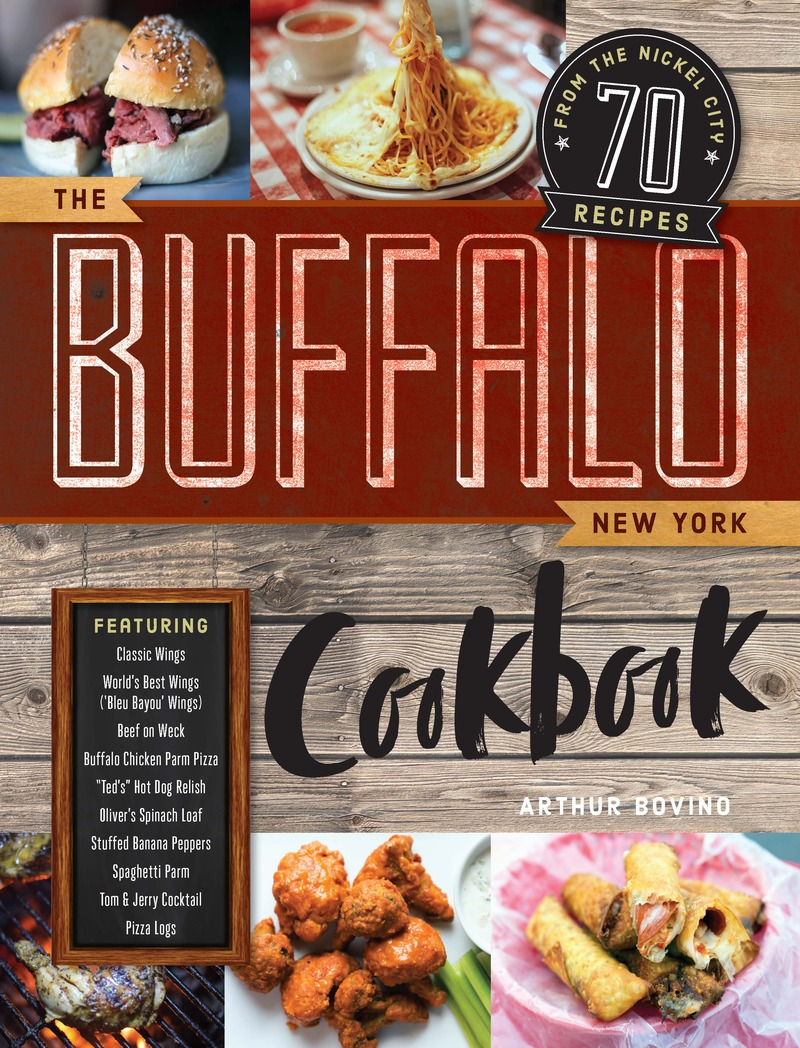 Book cover for The Buffalo New York Cookbook by Arthur Bovino