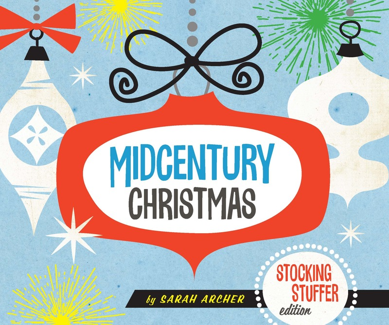 Book cover for Midcentury Christmas Stocking Stuffer Edition by Sarah Archer