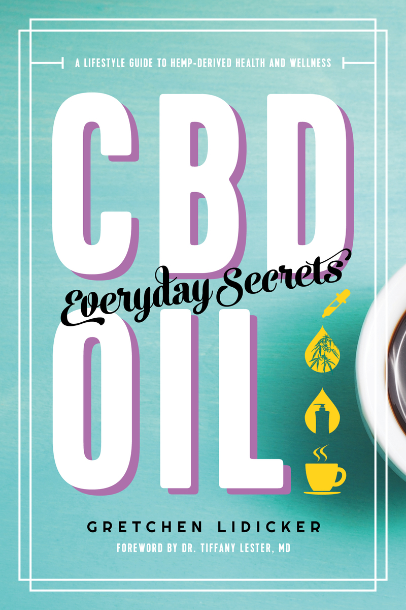 Book cover for CBD Oil: Everyday Secrets by Gretchen Lidicker