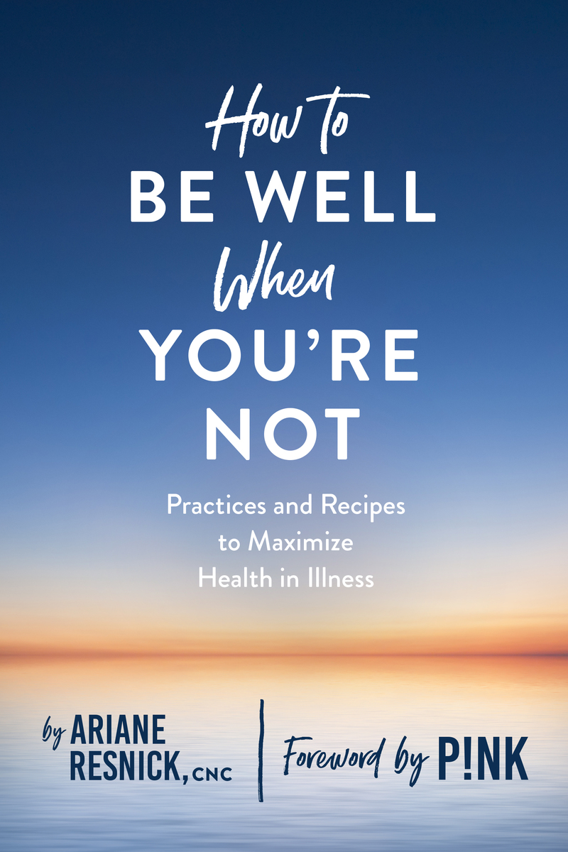 Book cover for How to Be Well When You're Not by Ariane Resnick