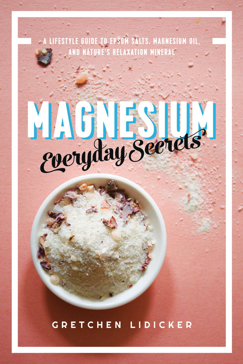 Book cover for Magnesium: Everyday Secrets by Gretchen Lidicker
