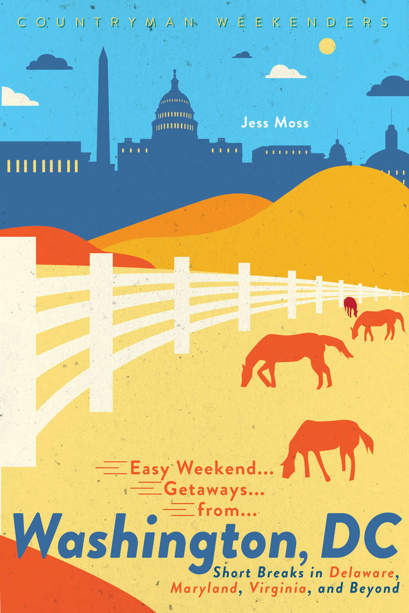 Book cover for Easy Weekend Getaways from Washington, DC by Jess Moss