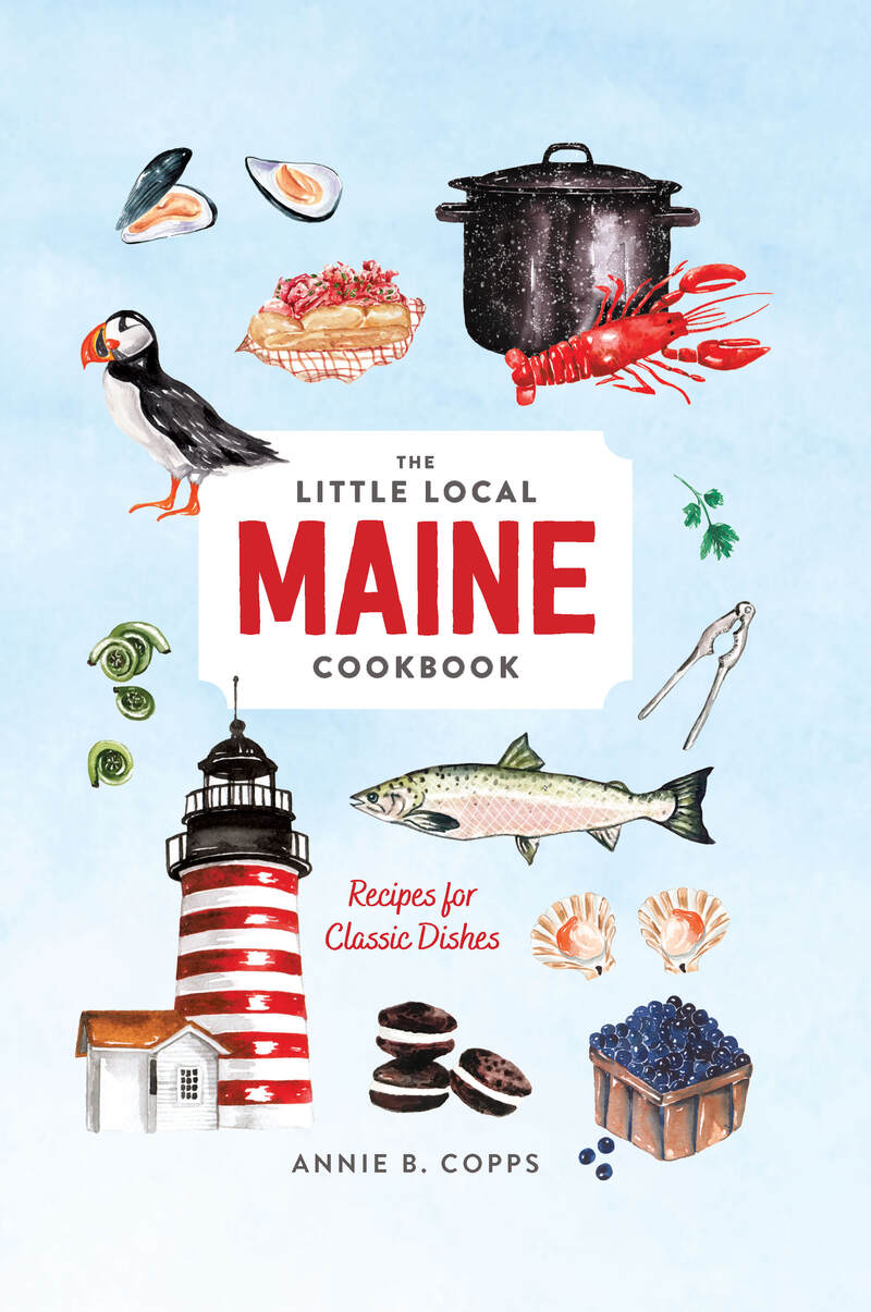 Book cover for Little Local Maine Cookbook by Annie B. Copps