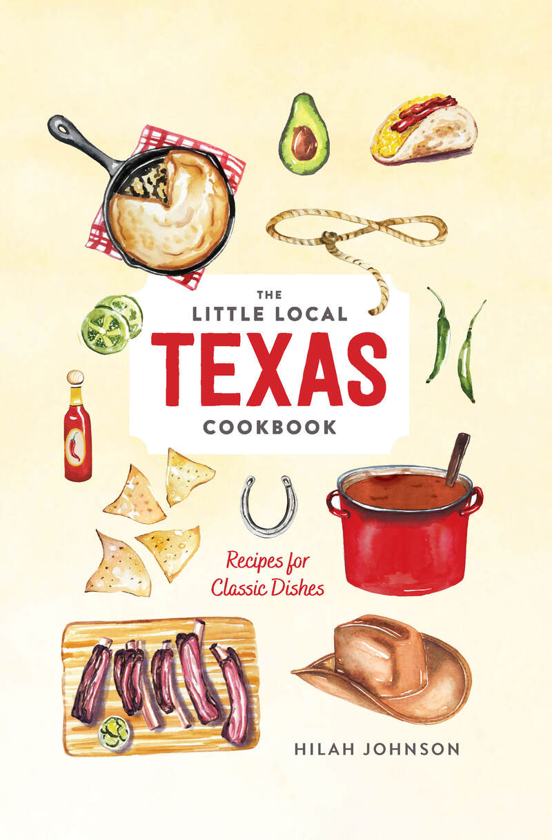 Book cover for Little Local Texas Cookbook by Hilah Johnson