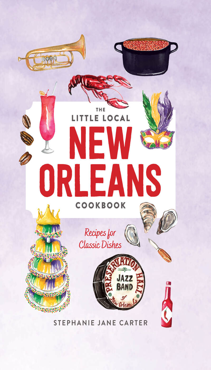 Book cover for Little Local New Orleans Cookbook by Stephanie Carter