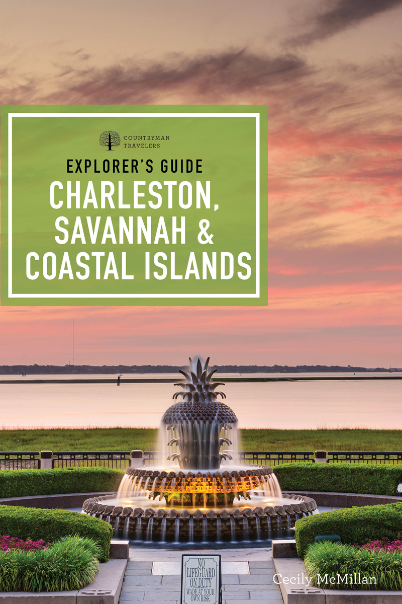 Book cover for Explorer's Guide Charleston, Savannah, and Coastal Islands by Cecily McMillan