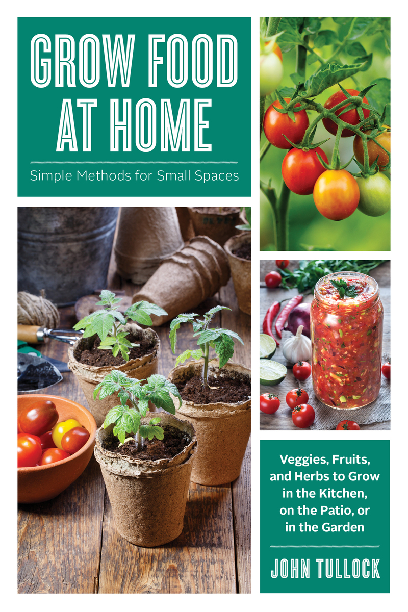 Book cover for Grow Food at Home by John Tullock
