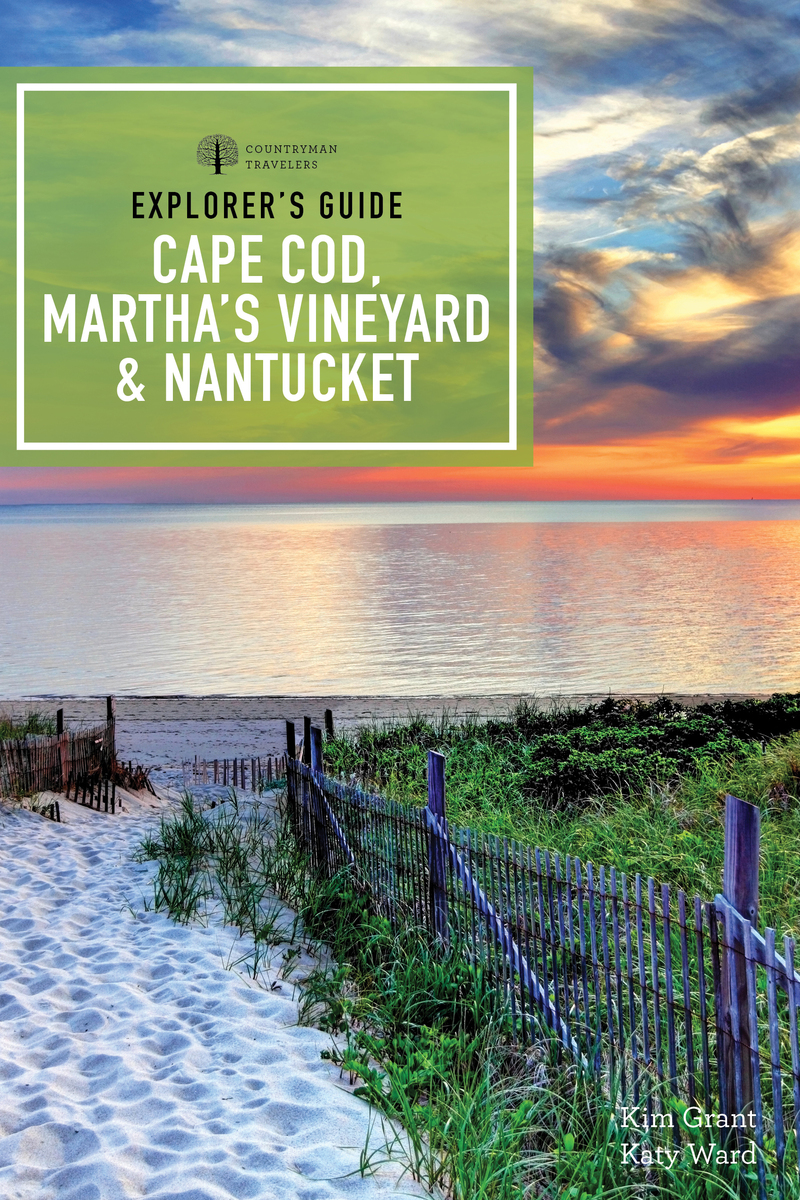 Book cover for Explorer's Guide Cape Cod, Martha's Vineyard, and Nantucket by Kim Grant