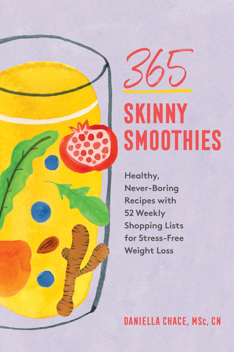 Book cover for 365 Skinny Smoothies by Daniella Chace